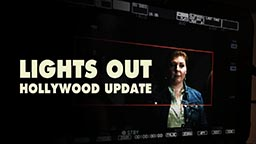 Lights Out Hollywood Update